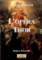 L'Opéra Thor - Nathalie ROUYER