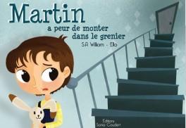 Martin a peur de monter dans le grenier - S.A. William
