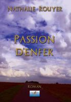 Passion d'enfer - Nathalie ROUYER