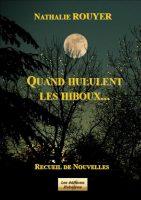 Quand Hululent Les Hiboux - Nathalie ROUYER