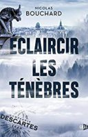 Éclaircir les ténèbres  - Jérôme BLANCHART