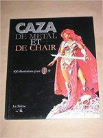 De métal et de chair : 100 illustrations pour