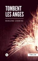 Tombent les anges - Marlène Charine