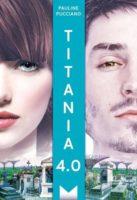 Titania 4.0 - Pauline PUCCIANO