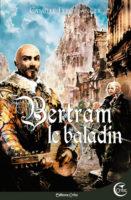 Bertram le baladin - Camille LEBOULANGER
