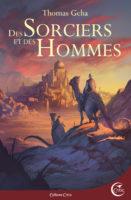 Des Sorciers et des Hommes - Thomas GEHA