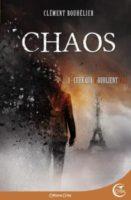 Chaos 1 : Ceux qui n'oublient pas - Clément BOUHÉLIER