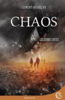 Chaos 2 : Les terres grises - Clément BOUHÉLIER