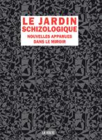 Le Jardin schizologique - Sabrina CALVO