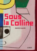 Sous la colline - Sabrina CALVO