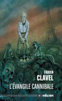 L'Évangile cannibale - Fabien CLAVEL