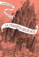 La Tempête des échos - Laurent GAPAILLARD