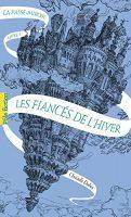 Les Fiancés de l'hiver - Laurent GAPAILLARD