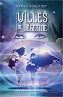 Villes de légende - Nathalie BAGADEY