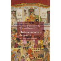 Histoire mondiale des Cours - Victor BATTAGGION