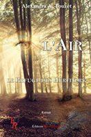 L'Air – Le Refuge des héritiers 1  - Alexandra  TOUZET