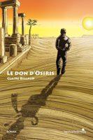 Le don d'Osiris  - Claire BILLAUD