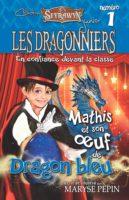 Les dragonniers. - Maryse  PEPIN