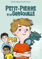 Petit Pierre et la gargouille - Nathalie BAGADEY