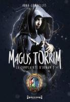 La complainte d'Irwam, tome 2 : Magus Torrim  - Anna  COMBELLES