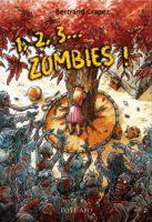 1,2,3 … Zombies !  - Bertrand CRAPEZ