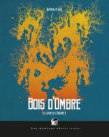 Bois d'Ombre (Le Livre de l'Énigme, 2) - Nathalie Dau