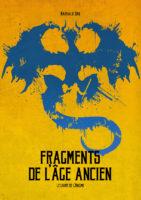 Fragments de l'âge ancien (tirage de luxe) - Nathalie Dau