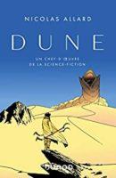 Dune : Un chef-d'oeuvre de la science fiction - Nicolas ALLARD