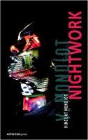 Nightwork - Vincent MONDIOT