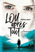 Lou, après tout, Tome 2 : La Communauté - Jérôme  LEROY