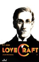 Lovecraft : Je suis Providence - S.T. JOSHI 🇺🇸