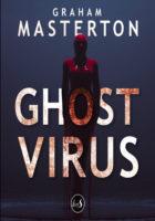 Ghost Virus - Graham MASTERTON 🇬🇧