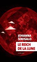 Le Reich de la lune - Johanna SINISALO 🇫🇮