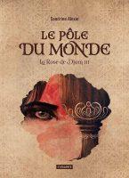 Le Pôle du monde - Sandrine  ALEXIE
