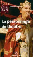 Le personnage de théâtre - Georges ZARAGOZA