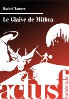 Le Glaive de Mithra - Rachel TANNER
