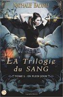 La Trilogie du sang - Nathalie Badiali