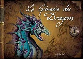 Le Grimoire des Dragons - Maryline Weyl