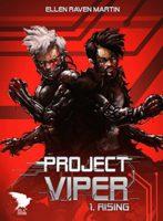 PROJECT VIPER  - Ellen Raven Martin
