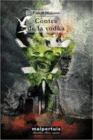 Contes de la Vodka - Pascal MALOSSE