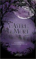 L'Astre de Mort, livre 2 - Orezza d'Antes