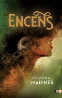 Encens - Johanna MARINES
