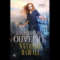 Sheridan - T.1 : La Chasse est ouverte - Nathalie Badiali