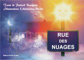 La Rue des Nuages  - Patrick Bourgeois