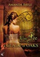 Une fée à Glade of Oaks - Amanda Bayle