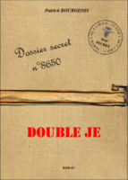Dossier secret n°8650 - Double Je - Patrick Bourgeois