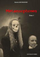 Métamorphose - Patrick Bourgeois