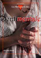 Sentimentale - Priscillia Benoit