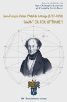 Jean-François Didier d'Attel de Luttange (1787-1858). Savant ou fou littéraire ? - Jean-Christophe Blanchard