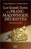 Les grands textes de la franc-maçonnerie décryptés - Laurent Kupferman